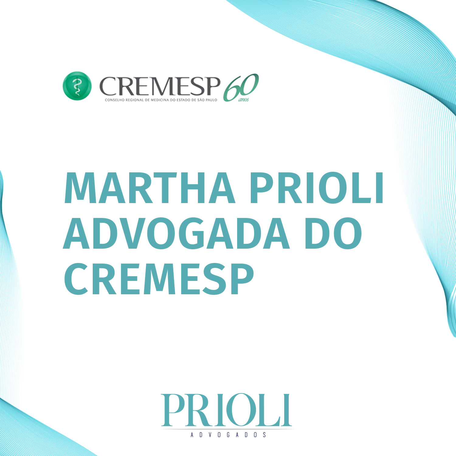 MARTHA PRIOLI ADVOGADA DATIVA DO CREMESP