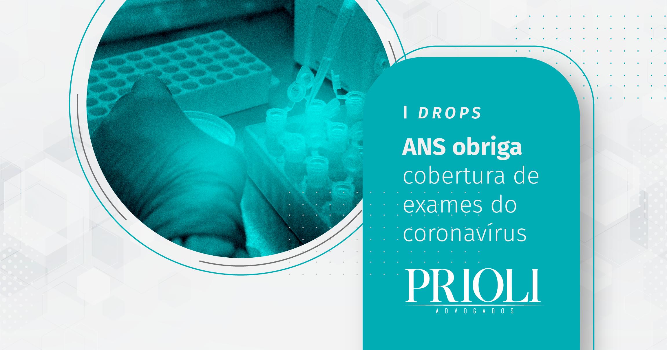 ANS OBRIGA COBERTURA DE EXAMES DO CORONAVÍRUS