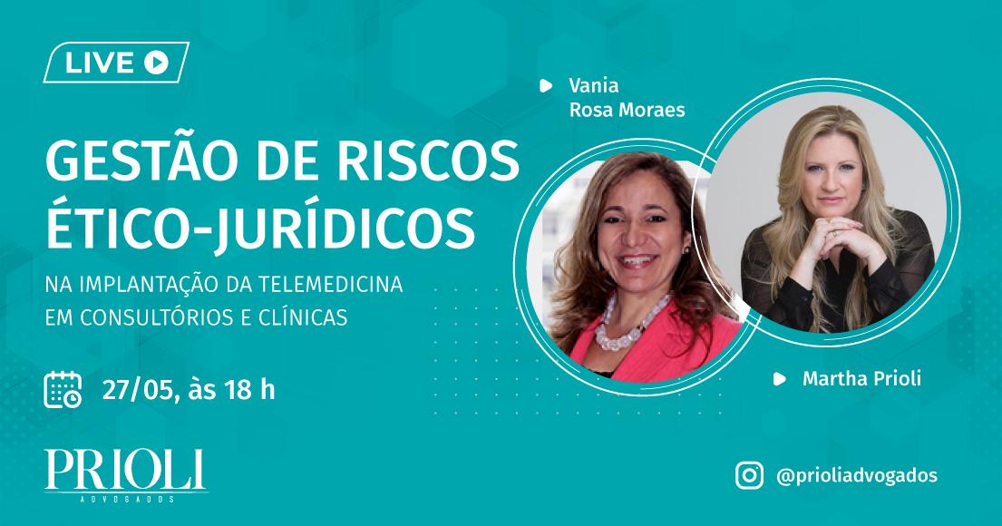LIVE | GESTÃO DE RISCOS ÉTICO-JURÍDICOS NA IMPLANTAÇÃO DA TELEMEDICINA